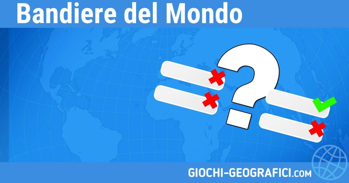 Giochi Geografici Giochi Geografia Bandiere Del Mondo